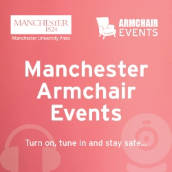 Manchester University Press Armchair Events